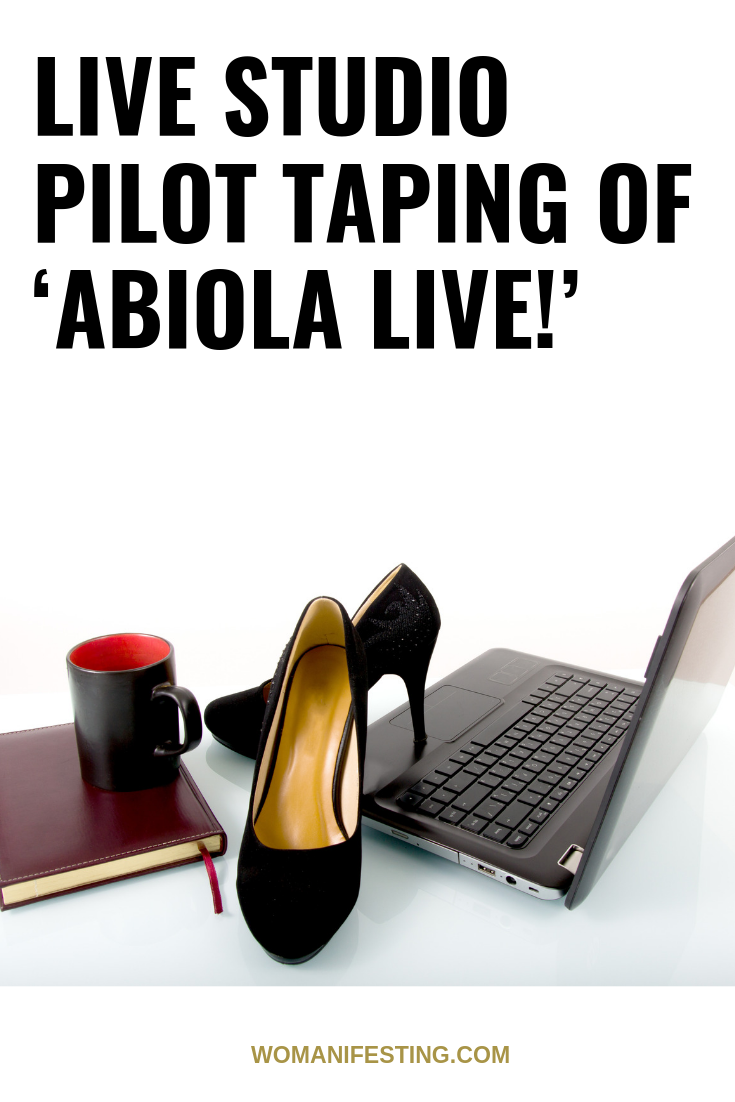 Live Studio Pilot Taping of 'Abiola Live!' This Week – How to Join Me!