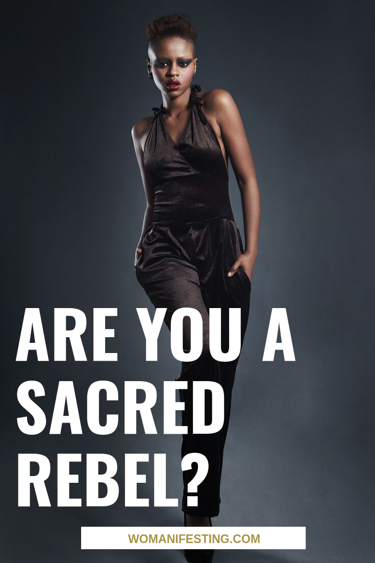 Are You A Sacred Rebel