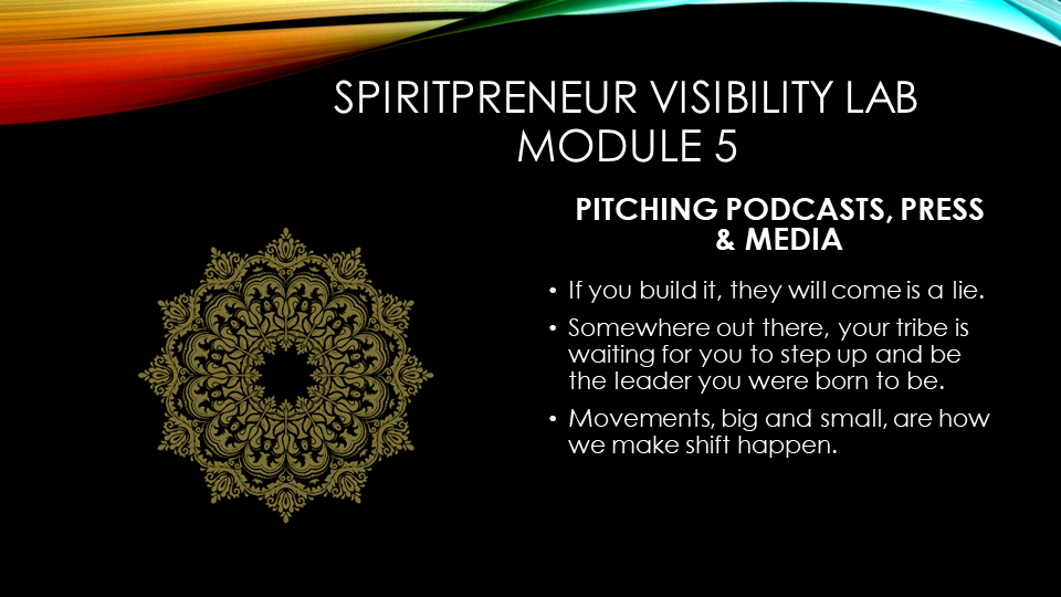Spiritpreneur Visibility Mindset Module 5