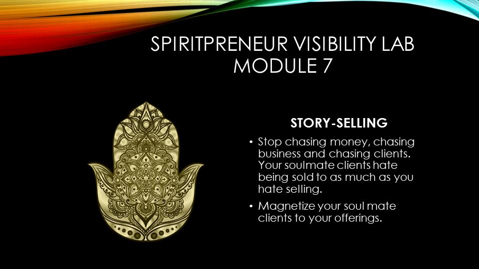 Spiritpreneur Visibility Mindset Module 7