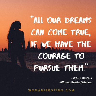 All our dreams can come true if we have the courage to pursue them Spiritpreneur Visionary Board Challenge Quotes (1)
