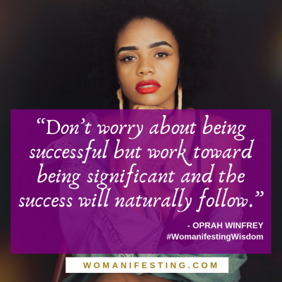 Don't worry about being successful but work toward being significant and the success will naturally follow Spiritpreneur Visionary Board Challenge Quotes (2)