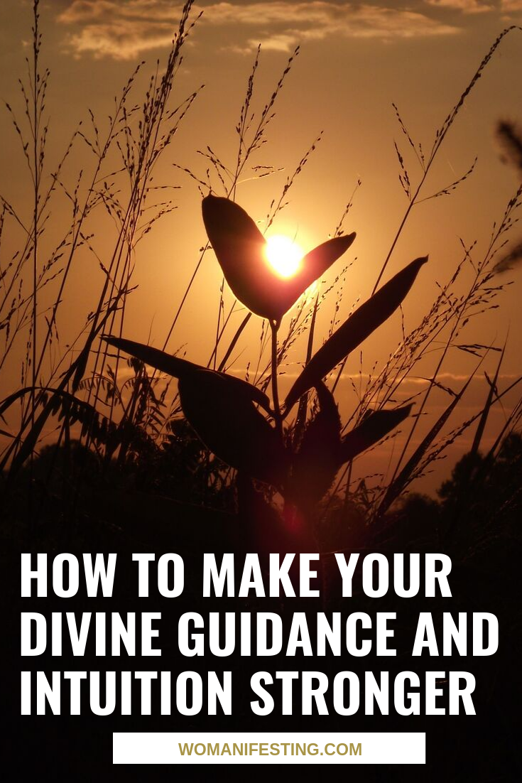 How to Make Your Divine Guidance Stronger - intuition
