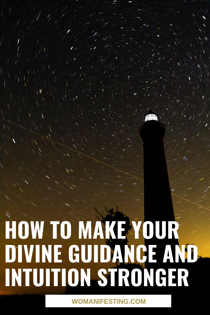 How to Make Your Divine Guidance and Intuition Strong