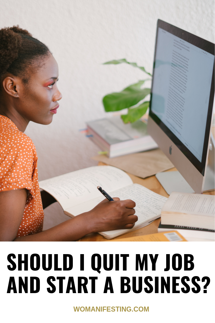Should I Quit My Job and Start A Business?