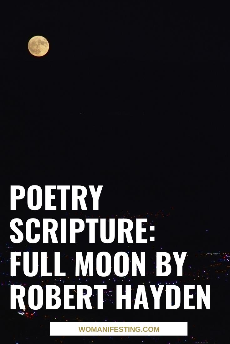 Poetry Scripture_ Full Moonby Robert Hayden