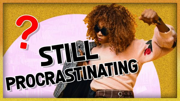 How to Stop Procrastinating NOW + EFT Tapping to Take Action