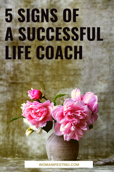 5 Signs of a Successful Life Coach