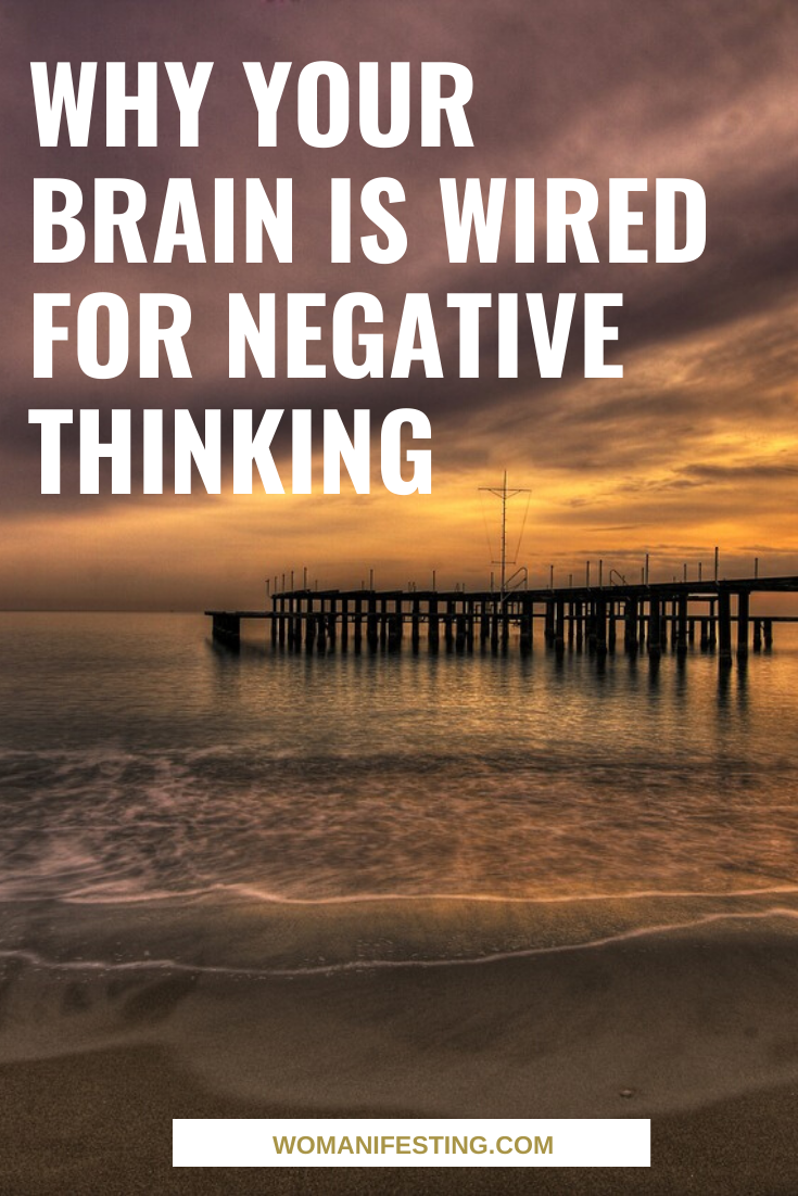 Why Your Brain Is Wired for Negative Thinking [Video]