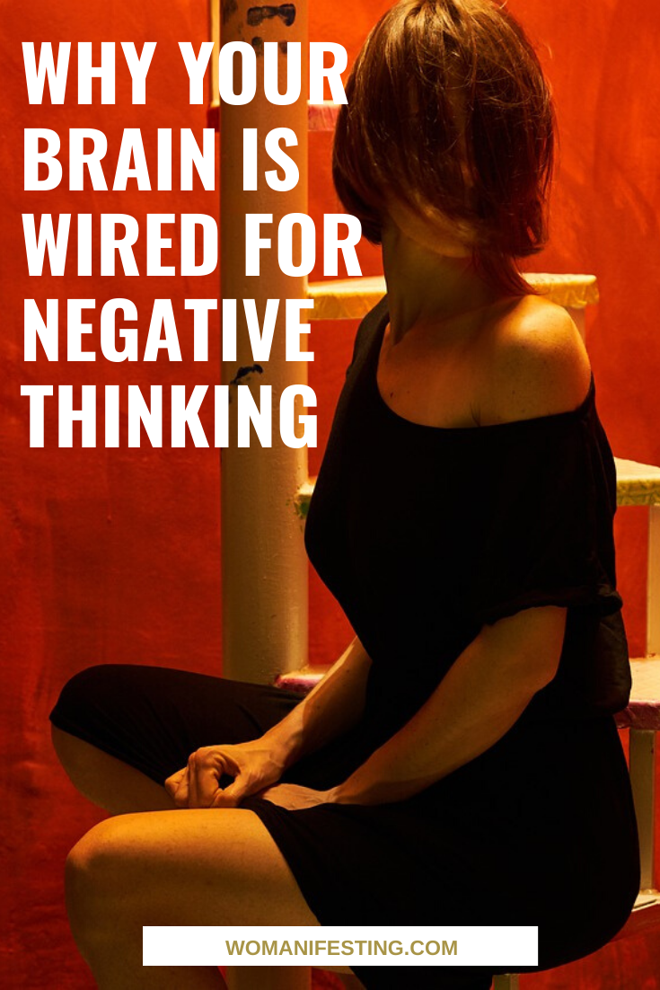 Why Your Brain Is Wired for Negative Thinking (1)