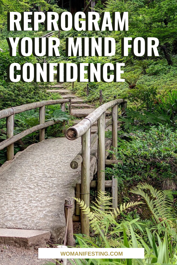 Reprogram Your Mind for Confidence