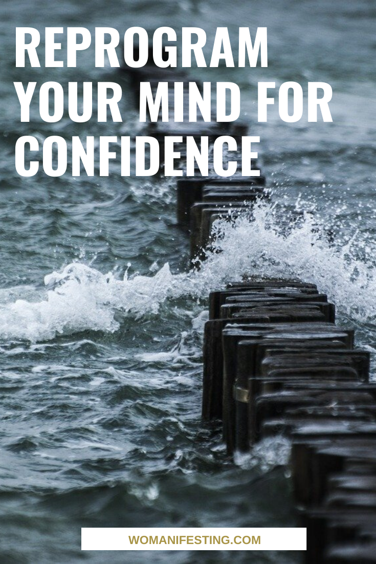 Reprogram Your Mind for Confidence (1)