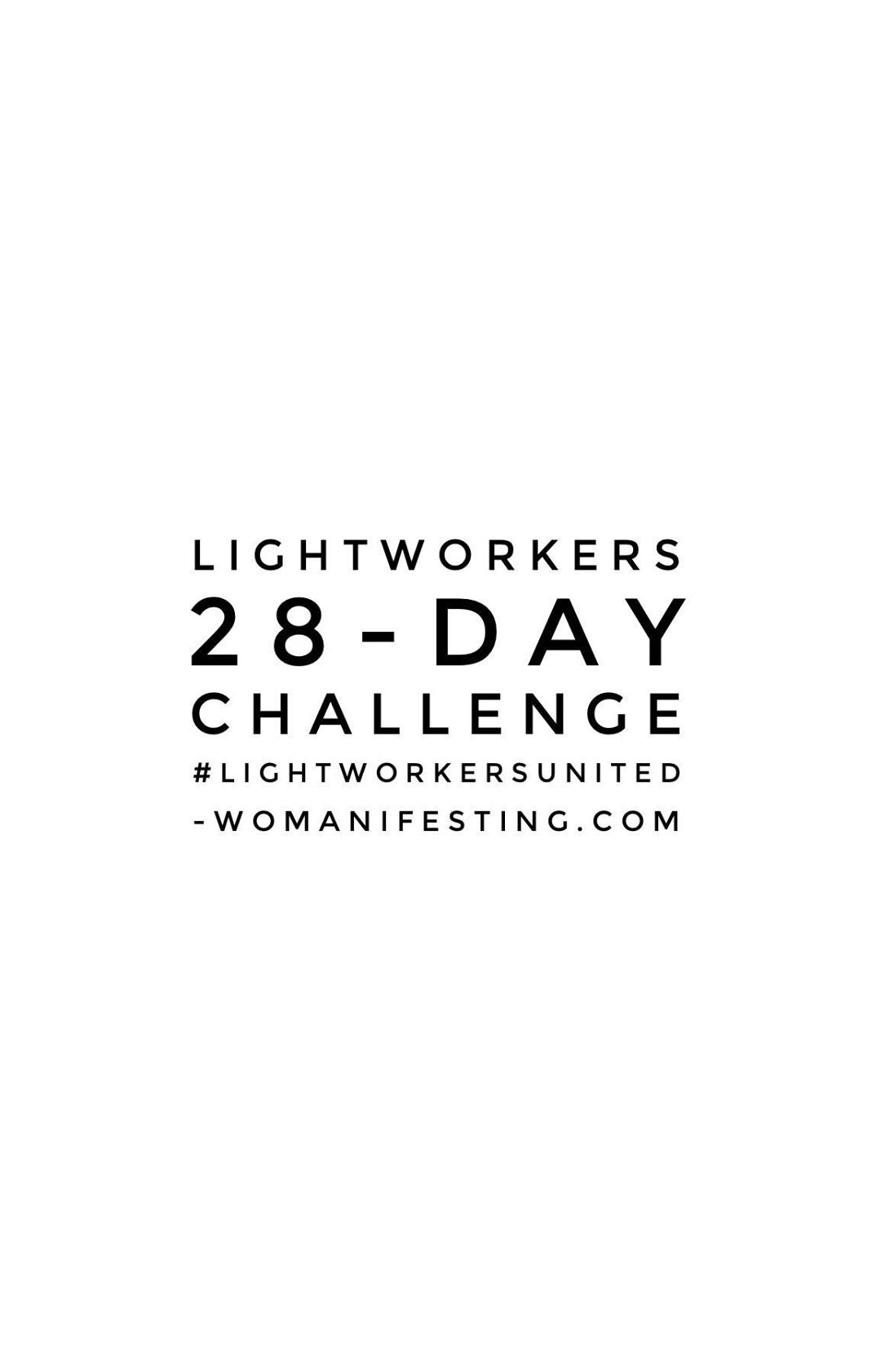 Lightworkers Unite Challenge