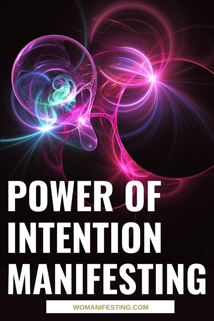 Power of Intention Manifesting