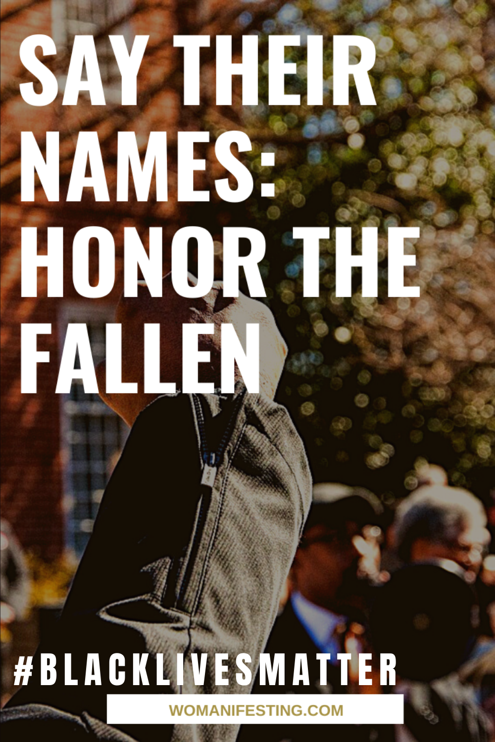 Say Their Names: Honor the Fallen: Black Lives Matter [Video]