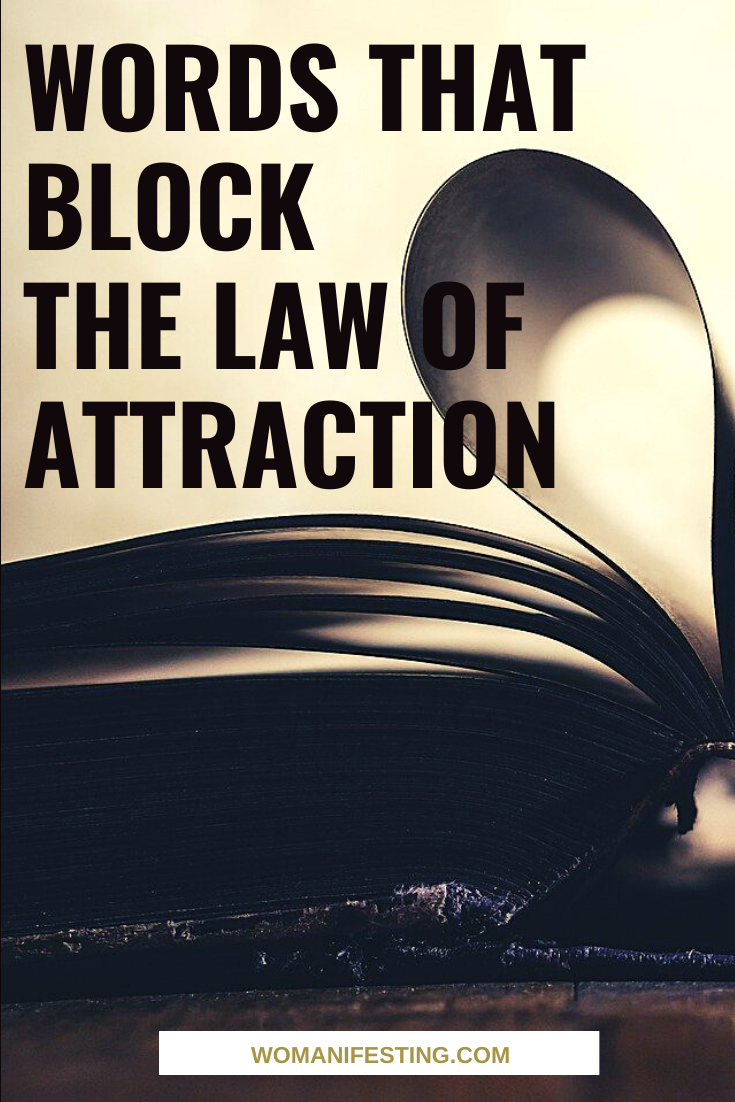 Words that block the law of attraction