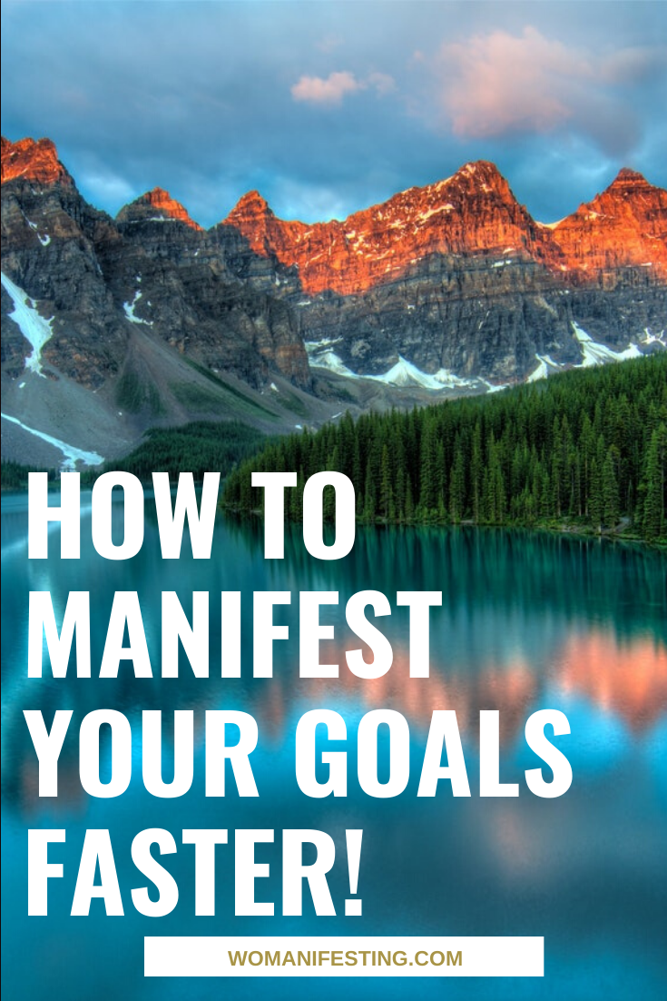 How to Manifest Your Goals Faster! (1)