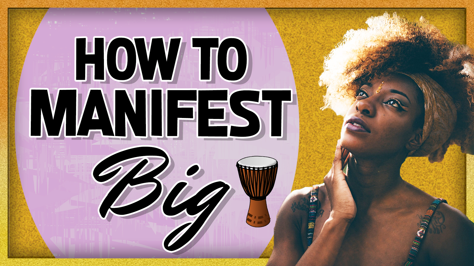 Drumming and Manifestation Party to Celebrate Manifesting Something Big