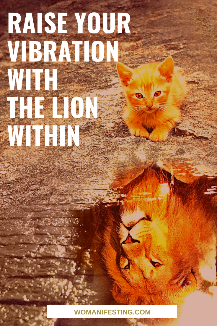 Raise Your Vibration with the Lion Within