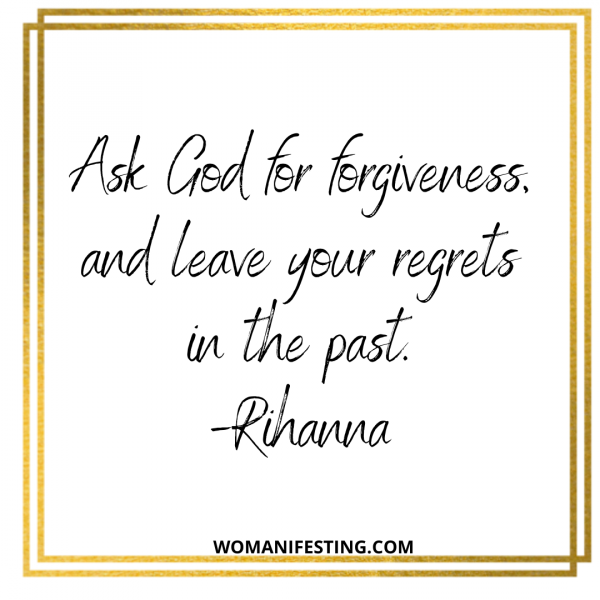 Ask God for forgiveness, and leave your regrets in the past.