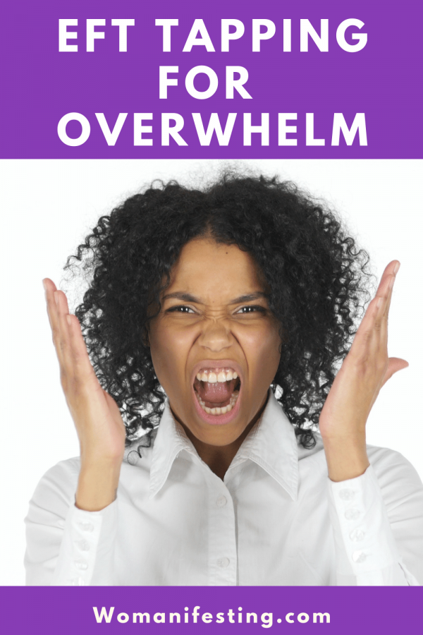 EFT Tapping for Overwhelm