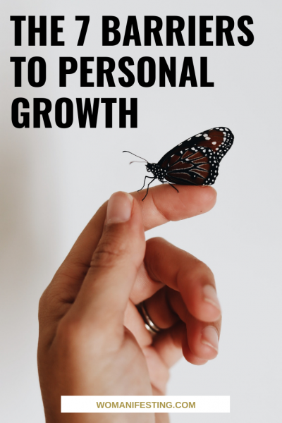 The 7 Barriers to Personal Growth