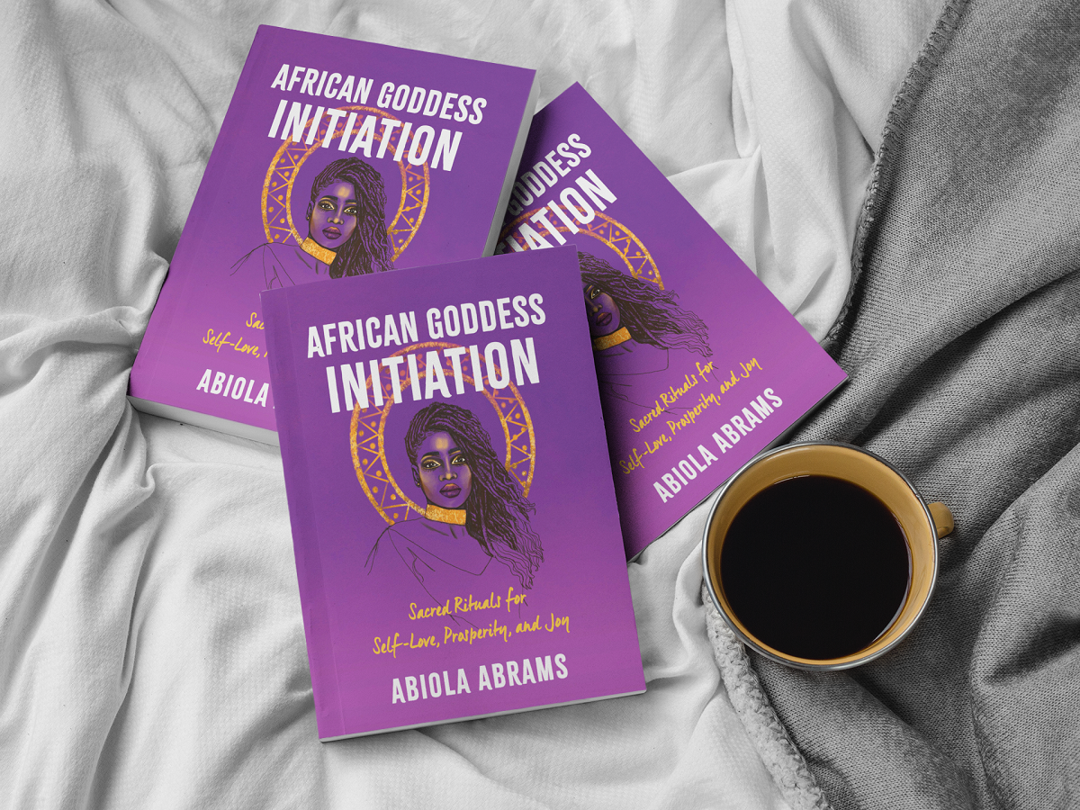 African Goddess Initiation: Sacred Rituals for Self-Love, Prosperity and Joy