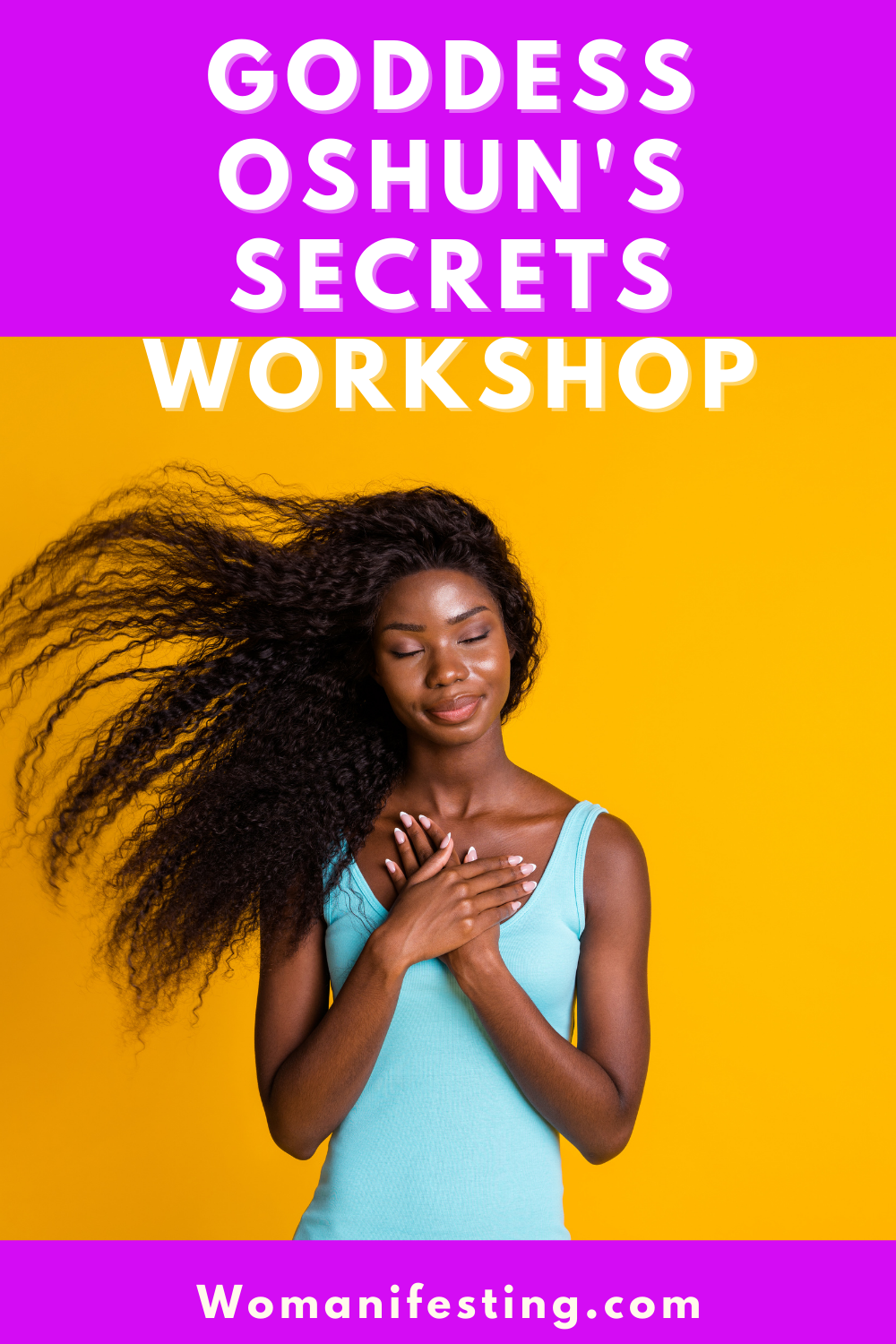 Goddess Oshun Secrets Workshops