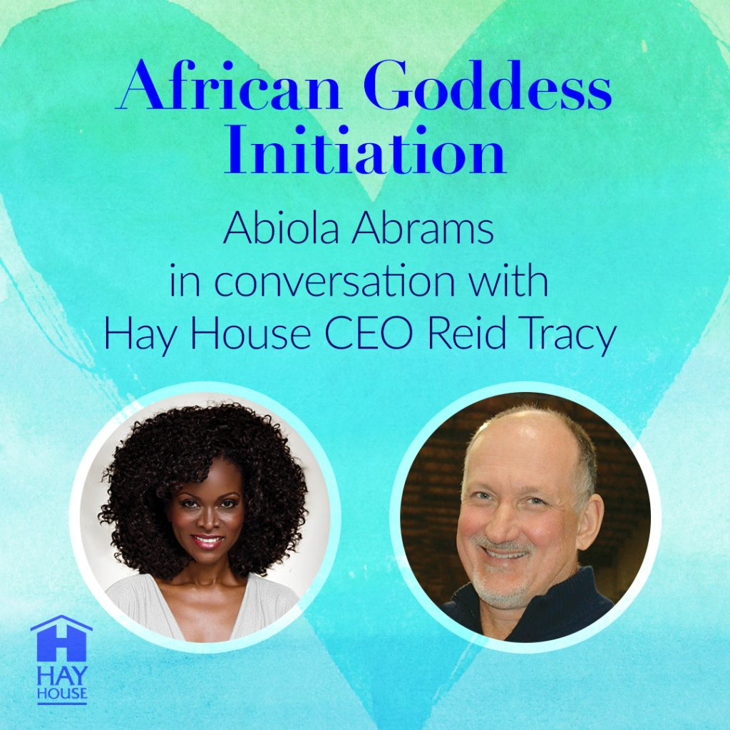 Reid Tracy interviews Abiola Abrams on the Hay House podcast