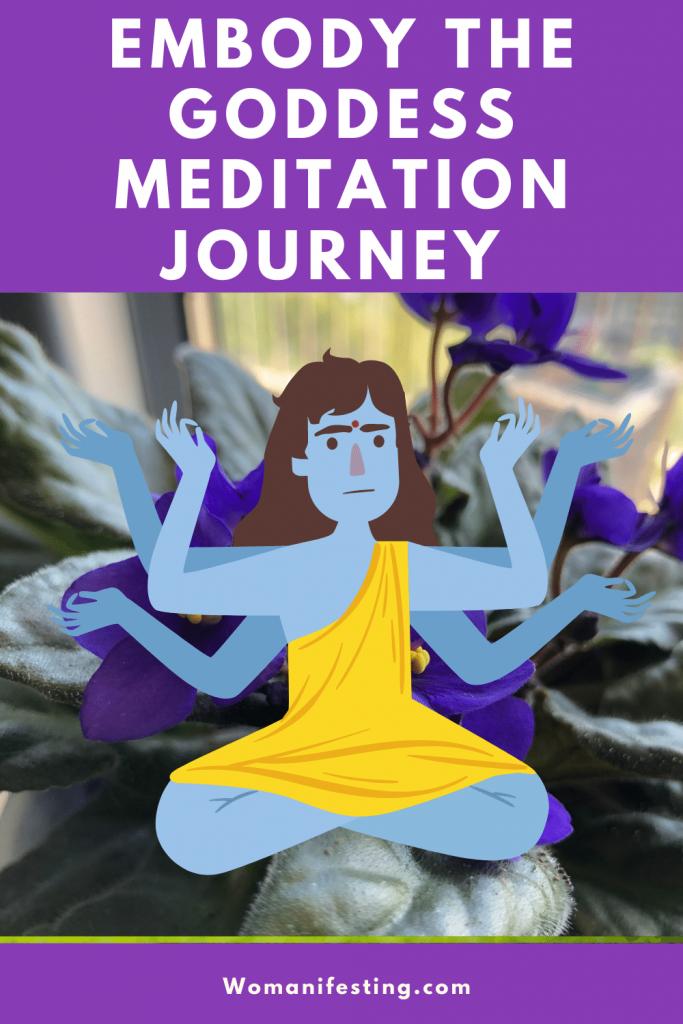 Embody Your Inner Goddess Meditation
