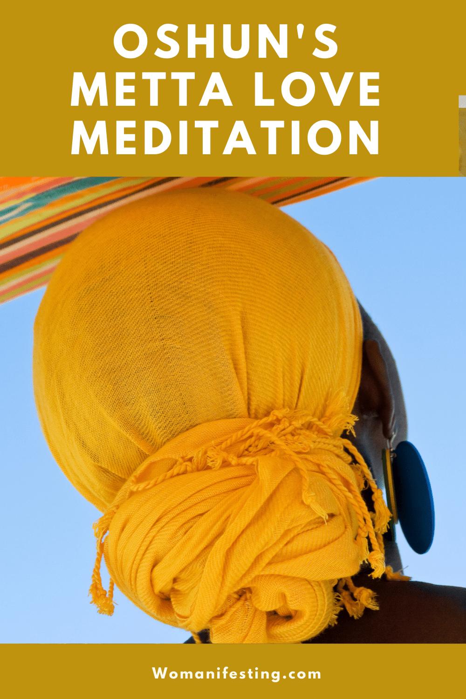 Oshun's Lovingkindness Metta Meditation