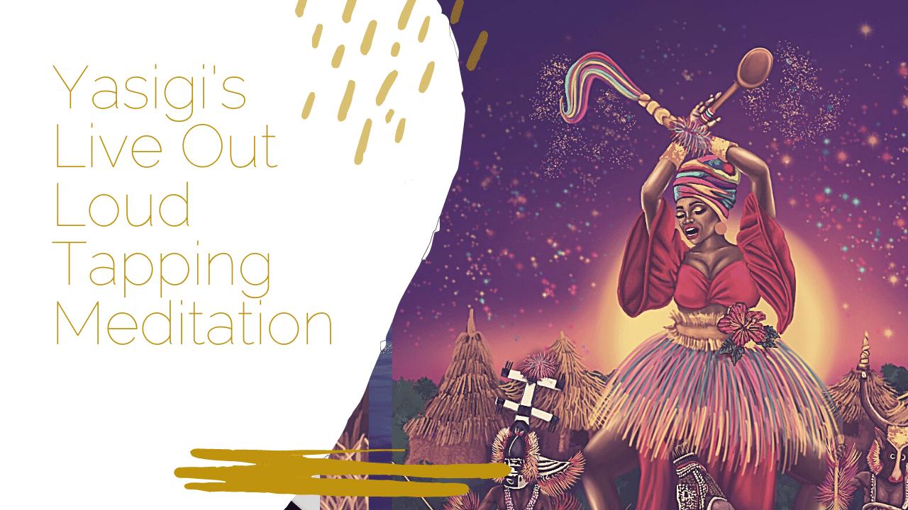 Goddess Yasigi Meditation Live Out Loud Meditation