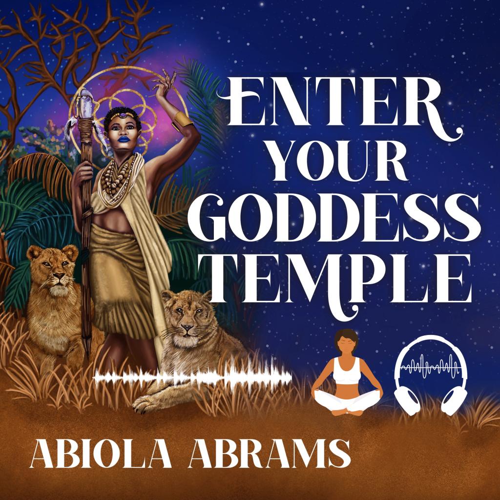 Enter Your Goddess Temple Audio Meditation Program