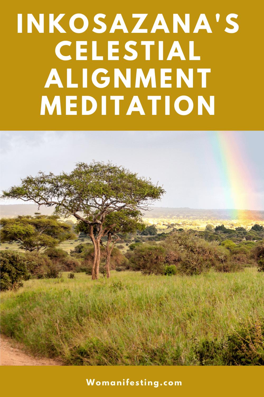Inkosazana's Celestial Alignment Meditation