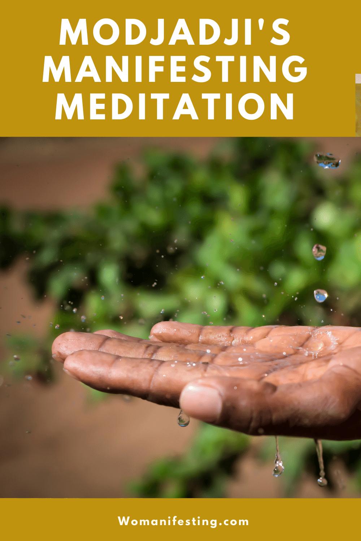 Modjadji's Manifesting Meditation
