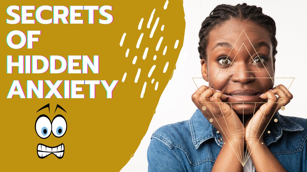 Secrets of Anxiety: Mental Health 911