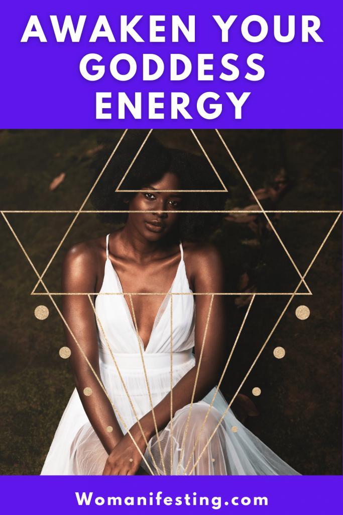 Awaken and Activate Goddess Energy