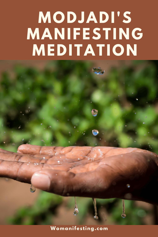 Modjadi's Manifesting Meditation
