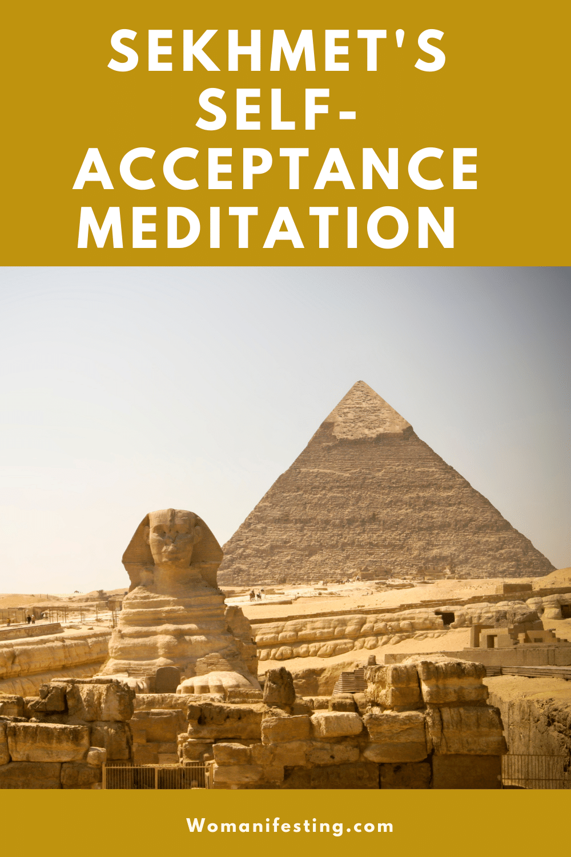 Sekhmet's Self-Acceptance Meditation