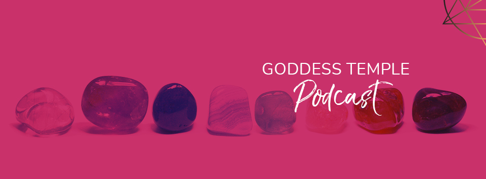 Goddess Temple Podcast