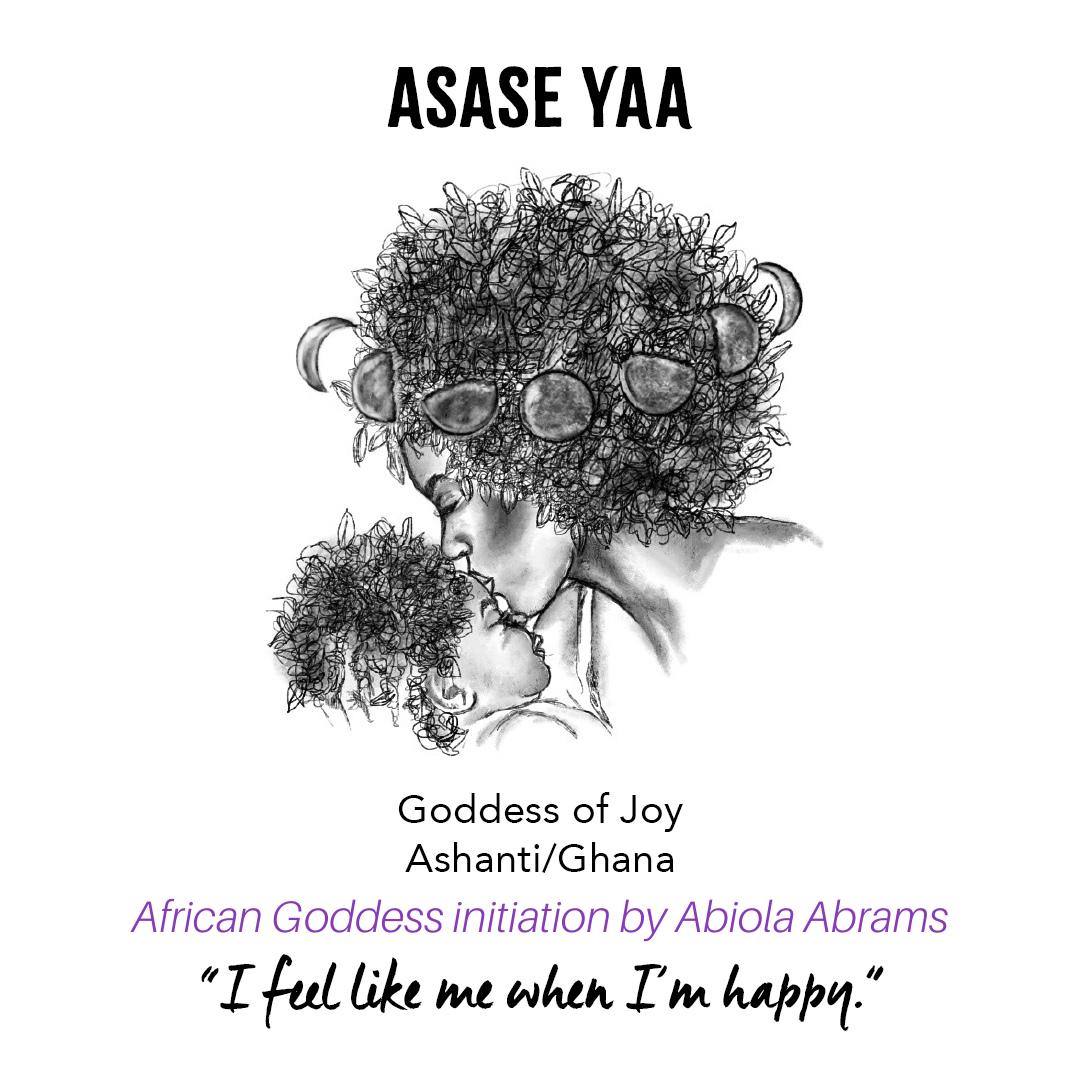 Goddess Asase Yaa - African Goddess Initiation: Sacred Rituals for Self-Love, Prosperity and Joy