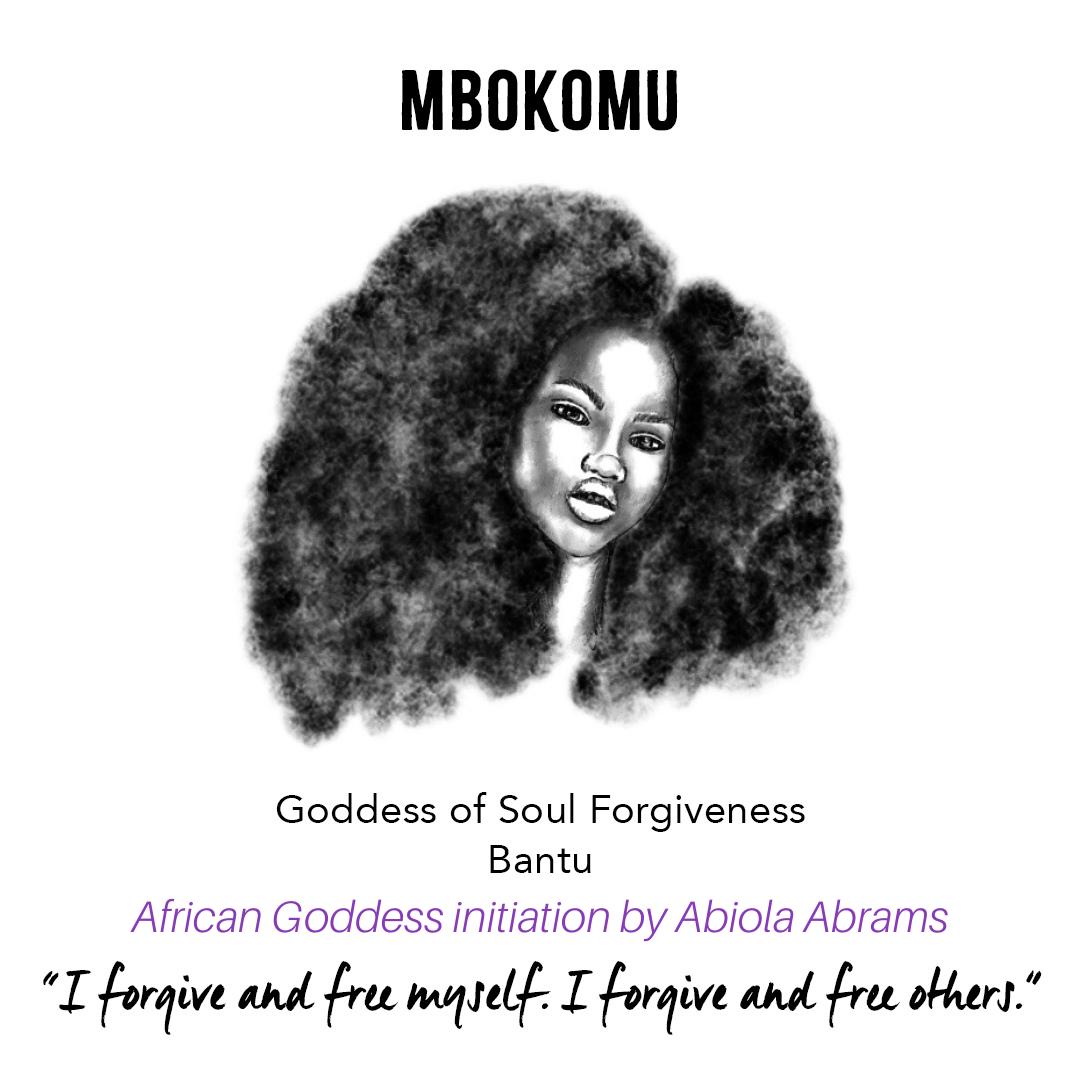 Goddess Mbokomu: African Goddess Initiation: Sacred Rituals for Self-Love, Prosperity and Joy