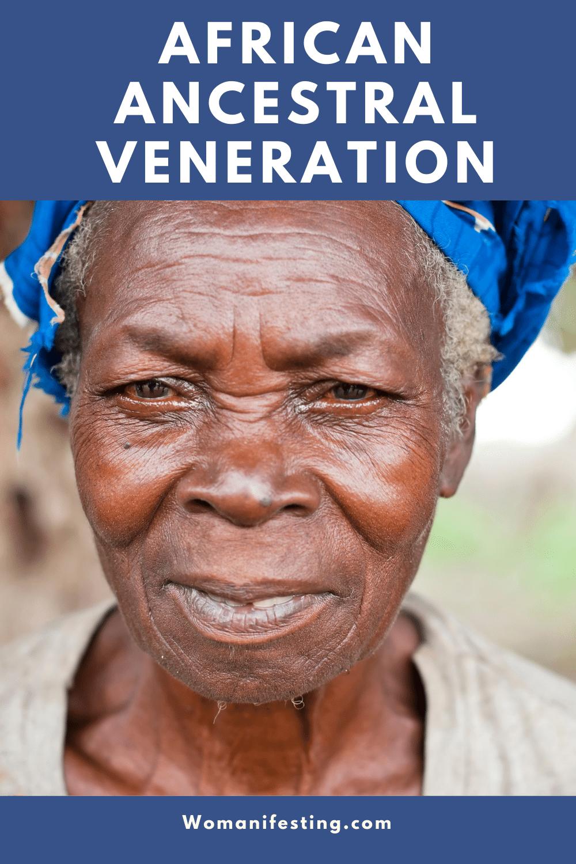 African Ancestral Veneration: Honoring Your Ancestors [Video]