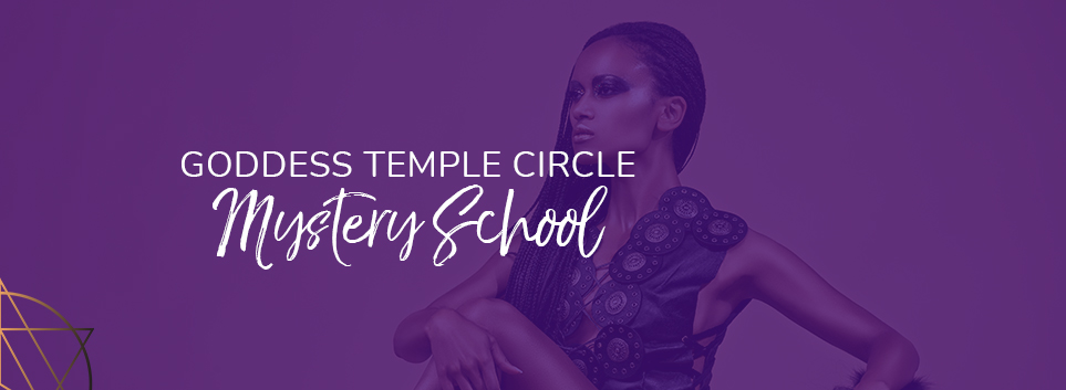 Goddess Temple Circle Mystery School