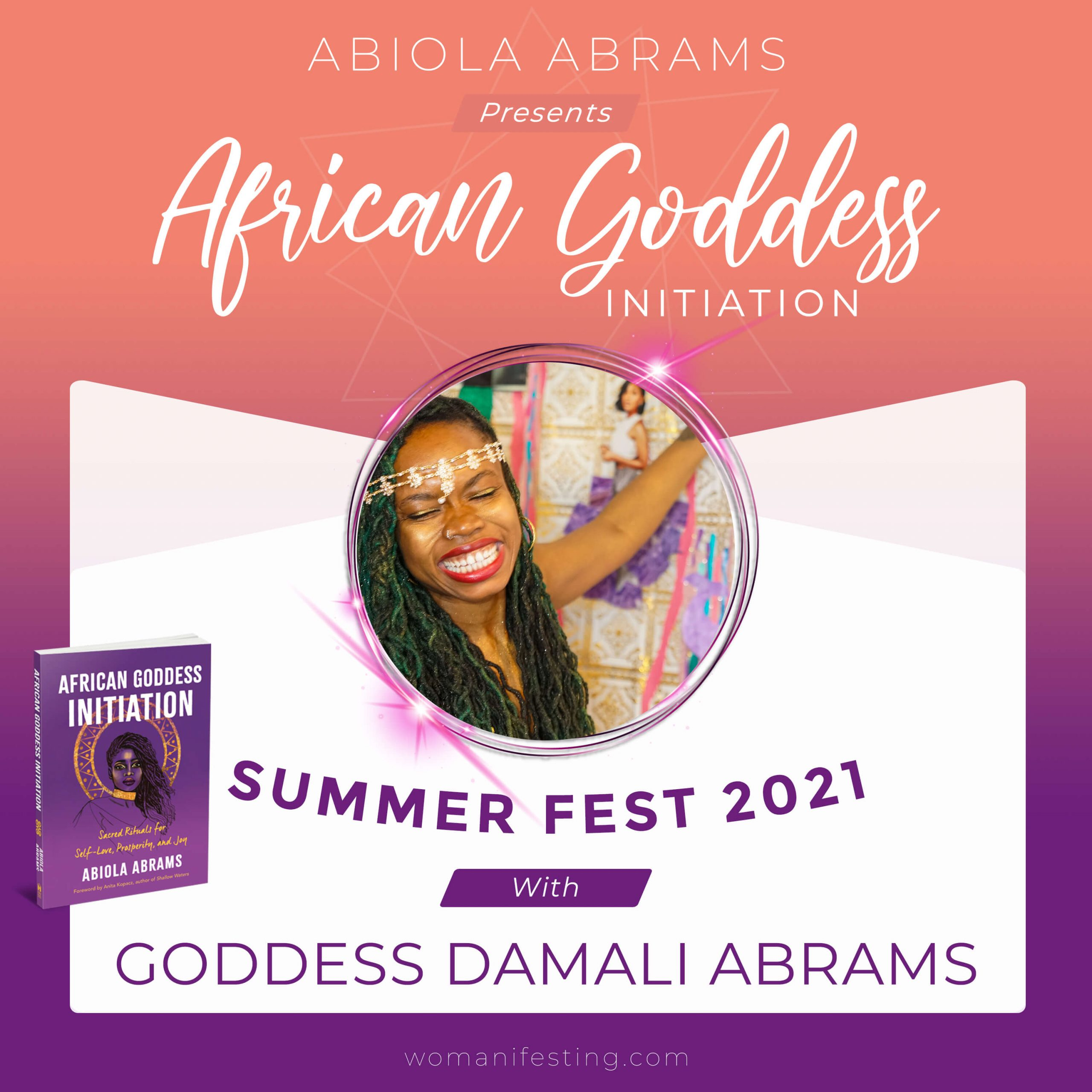 Goddess Damali Abrams: African Goddess Initiation Fest Guru