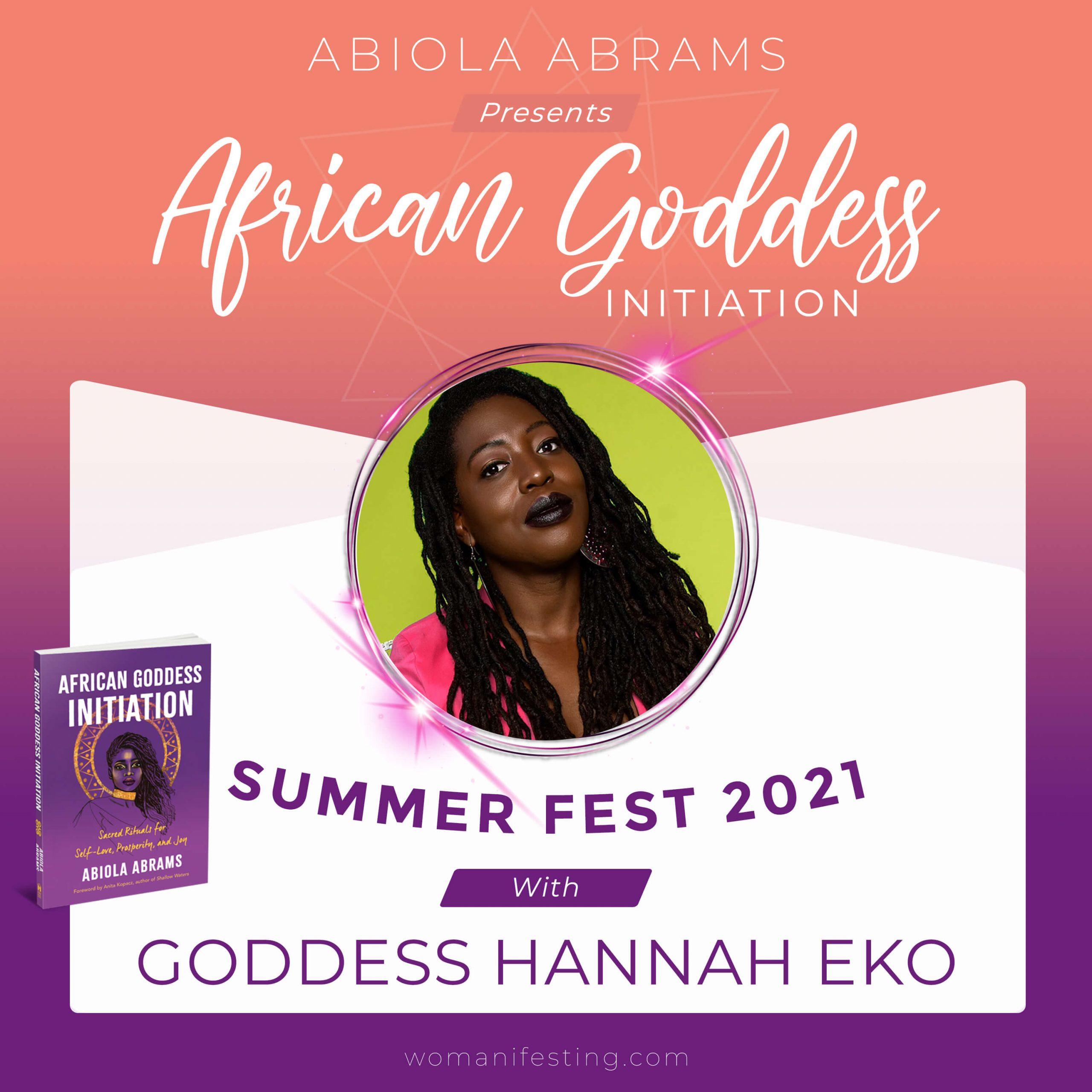 Goddess Hannah Eko: African Goddess Initiation Fest Guru