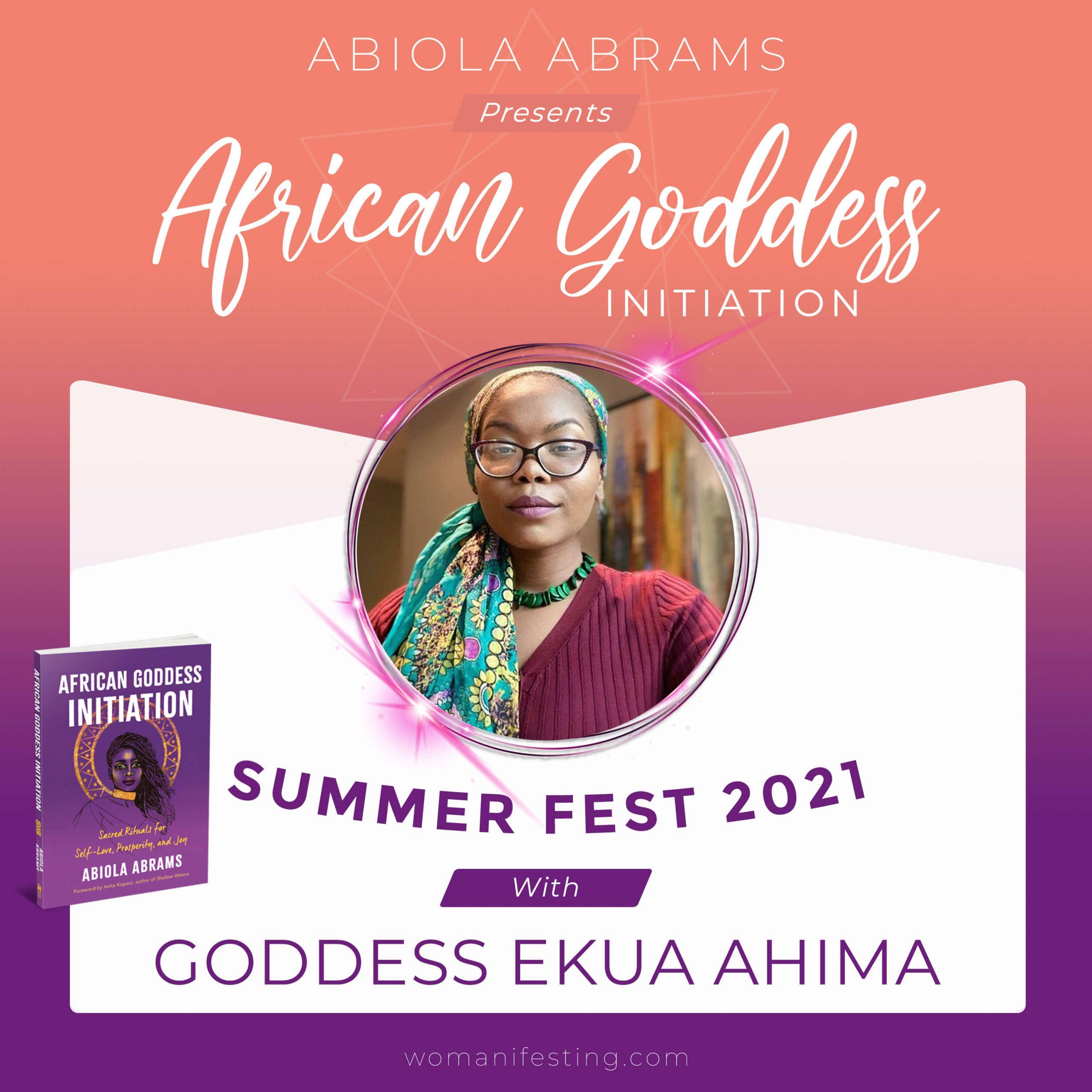 Goddess Ekua Ahima: African Goddess Initiation Fest Guru