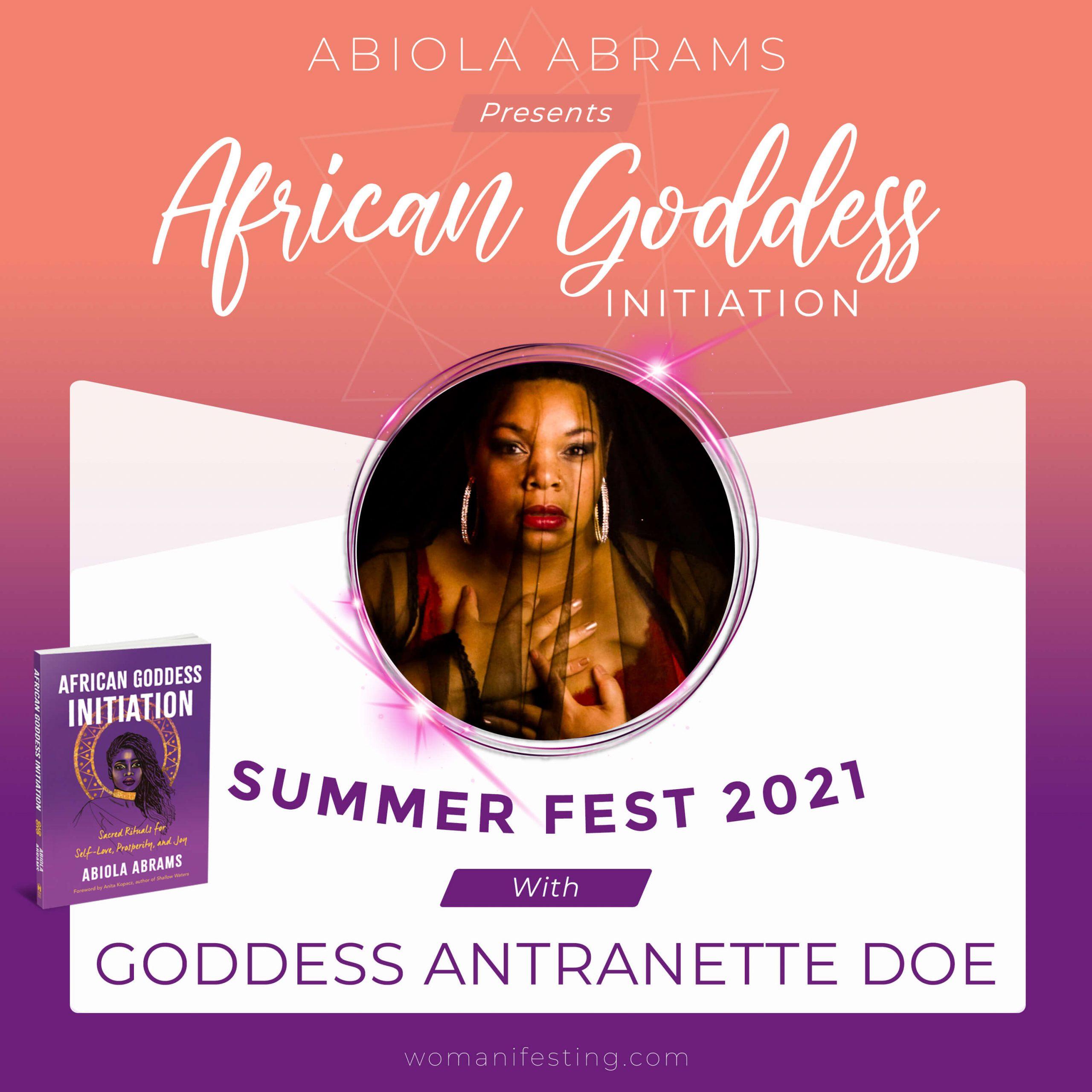 Goddess Antranette Doe: African Goddess Initiation Fest Guru