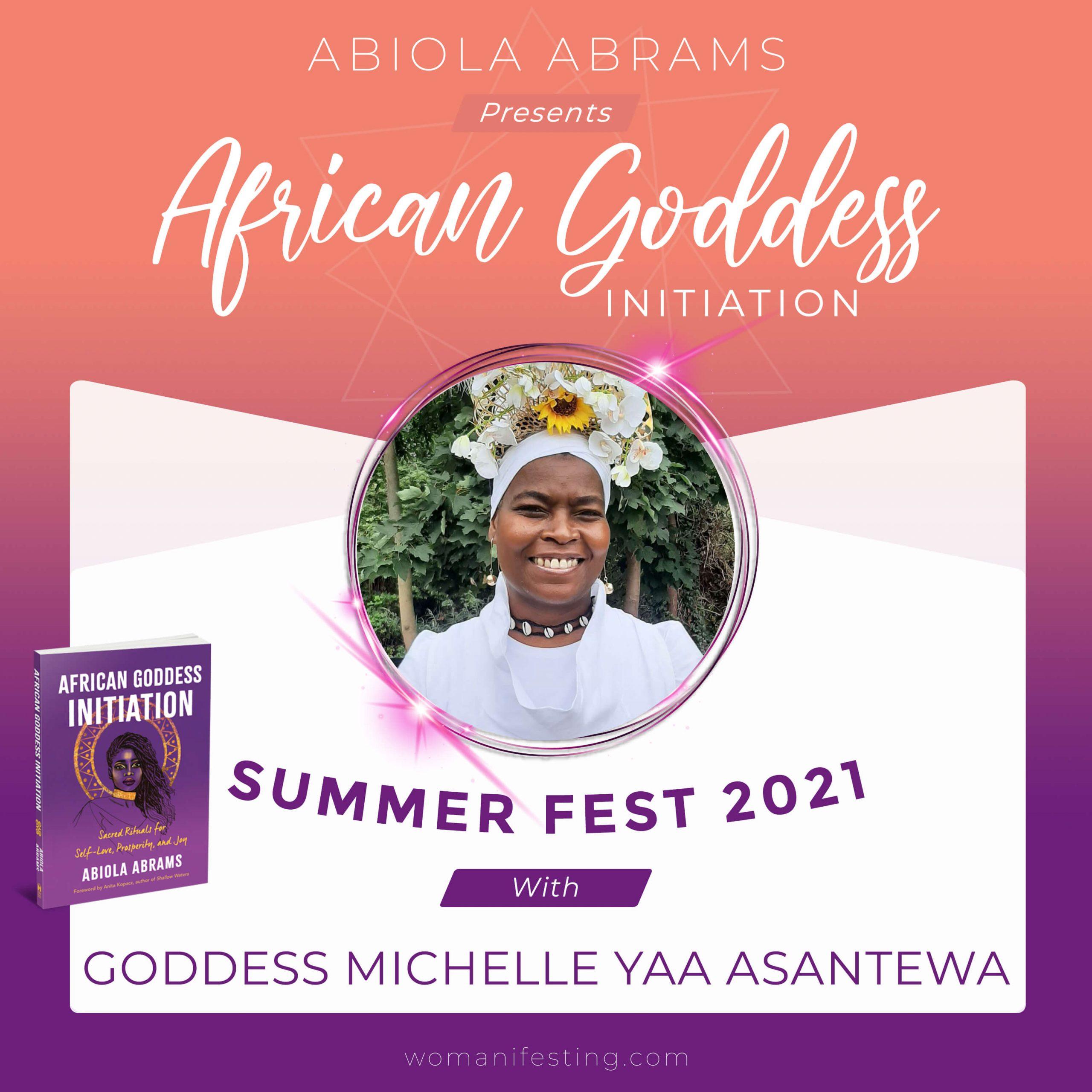 African Goddess initiation Fest Festival