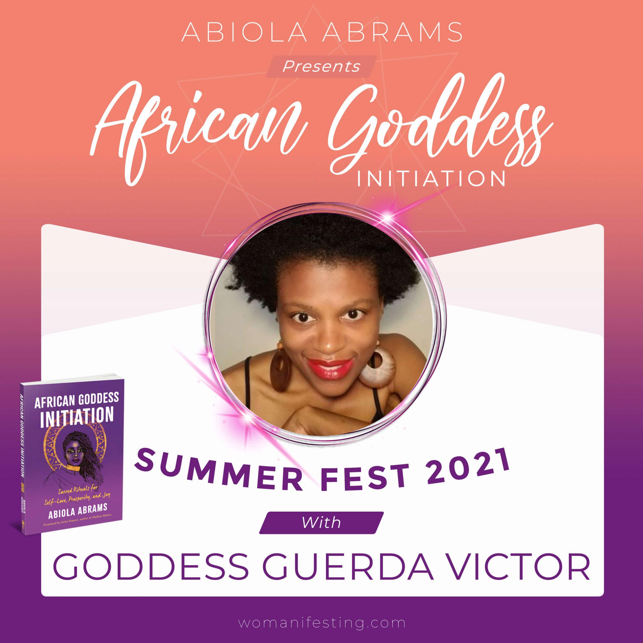 Goddess Guerda Victor: African Goddess Initiation Fest Guru